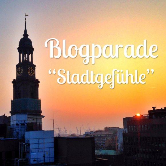 Blogparade Stadtgefühle
