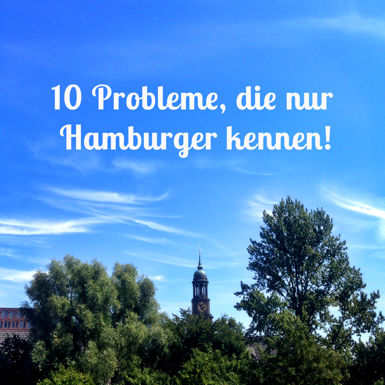 10 Probleme, die nur Hamburger kennen