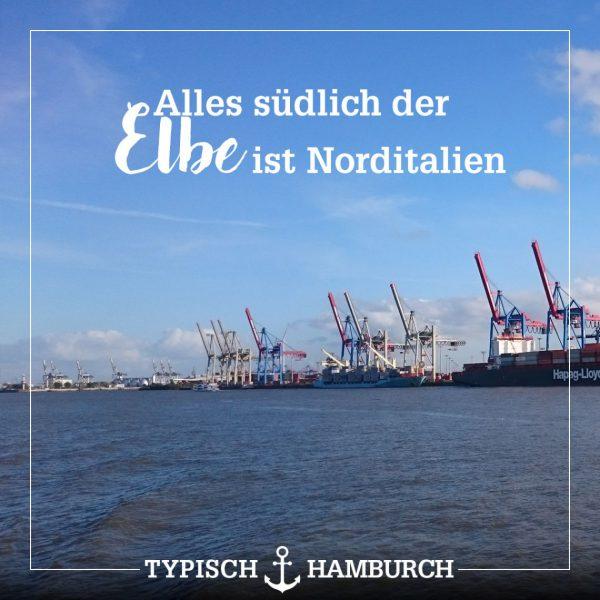 """""""Alles südlich der Elbe ist Norditalien""""- Sprüche"""
